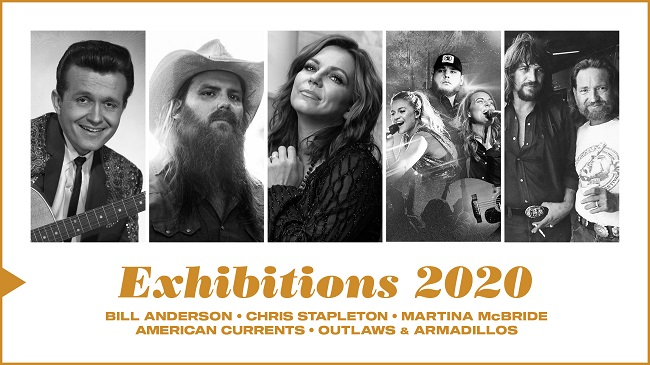 Exhibitions 2020 | Bill Anderson, Chris Stapleton, Martina McBride, American Currents, Outlaws & Armadillos