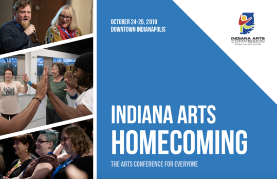 Indiana Arts Homecoming, The Arts Conference for Everyone