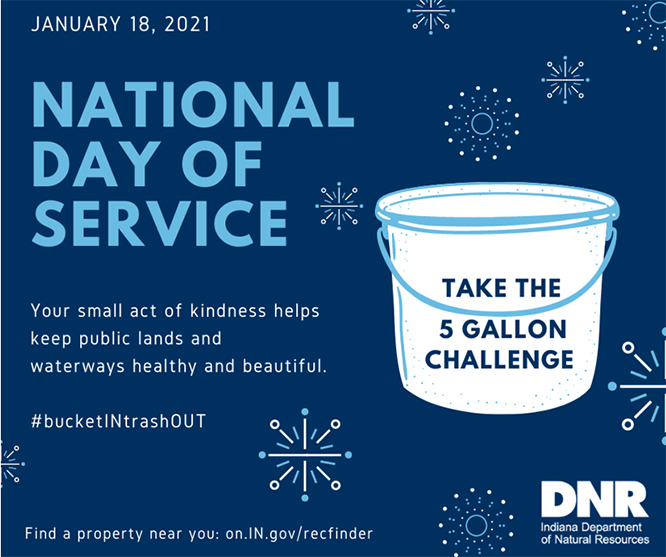 National Day of Service on Jan 18, Take the 5 gallon challenge, your small act of kindness helps keep public lands and waterways healthy and beautiful
