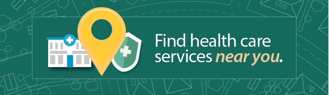 Find health care services near you https://www.medicare.gov/care-compare