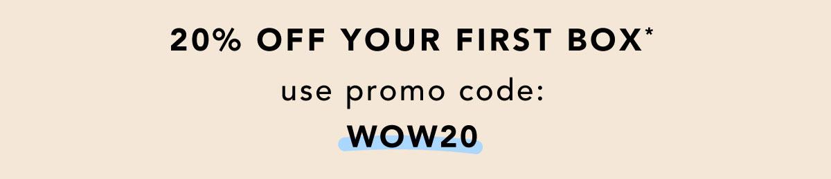 use code: WOW20