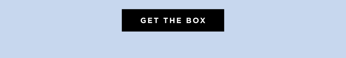 Save your spot for the Winter Box.