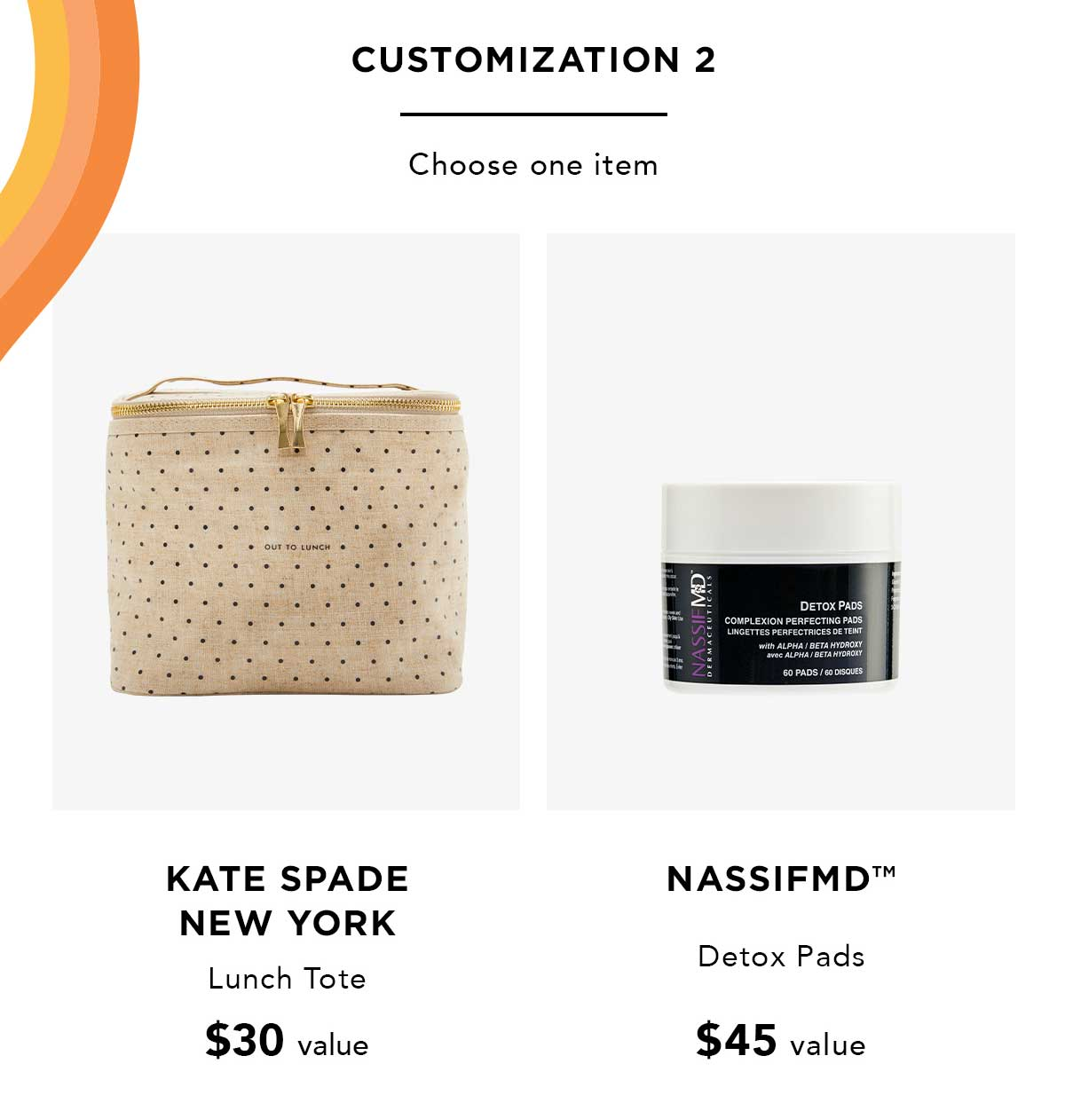 Customization 2 | kate spade new york, NassifMD™