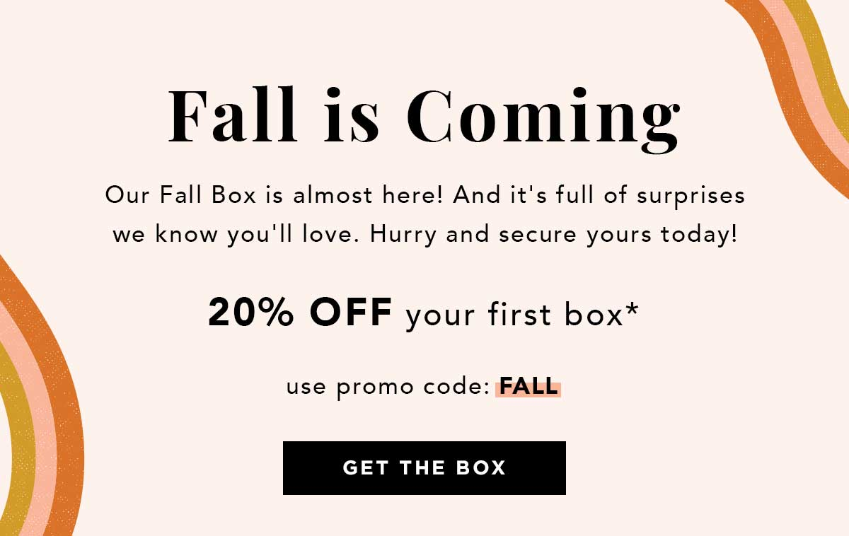 Fall is Coming | Get the Box