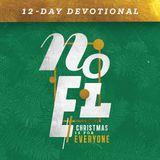Noel: Crăciunul este pentru toată lumea