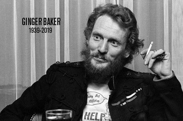Ginger Baker 1939-2019