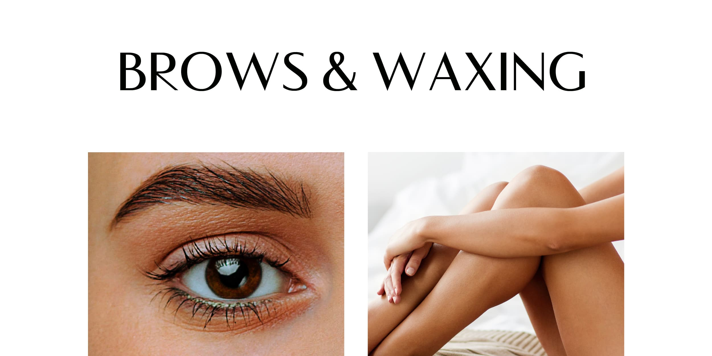 Brows & Waxing