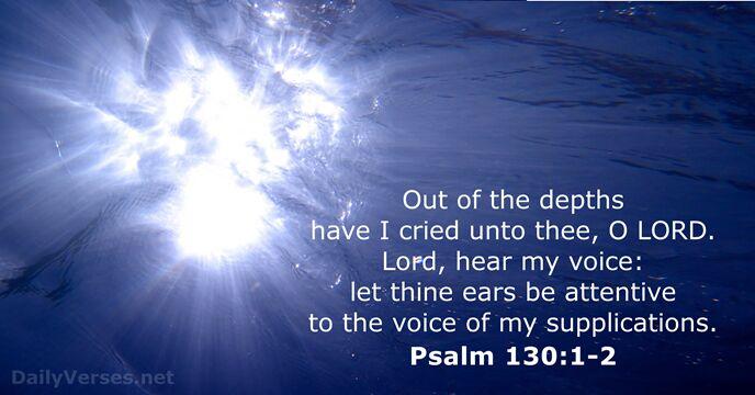 Psalm 130:1-2