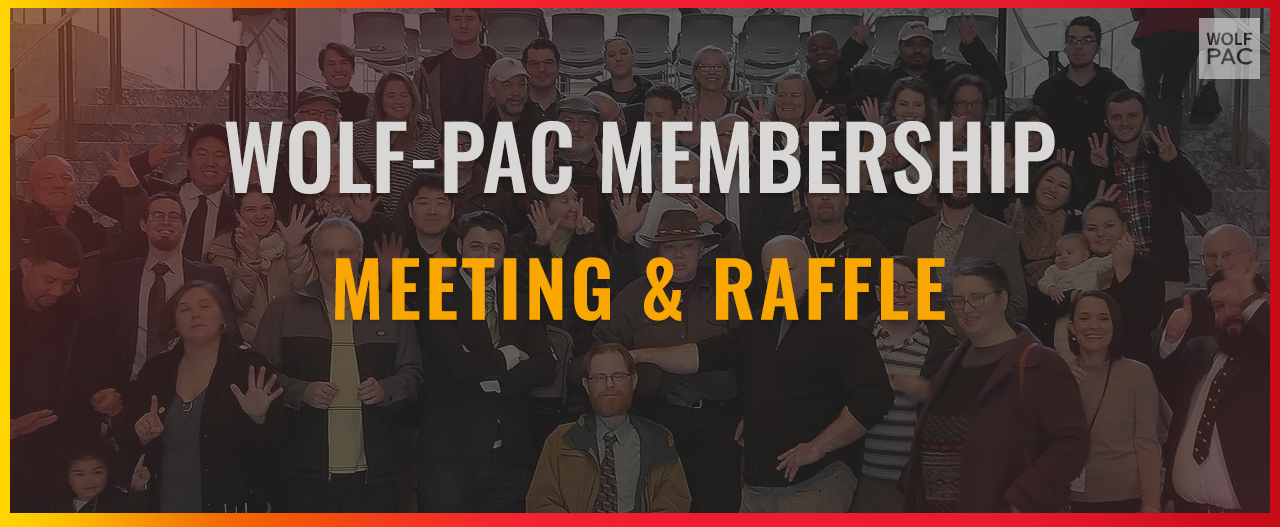 Wolf-PAC membership meeting @ Online via Zoom