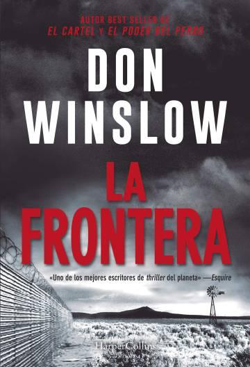 Prepublicación: Don Winslow: La frontera de Don Winslow | Babelia ...