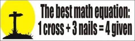1 Cross + 3 Nails = 4given