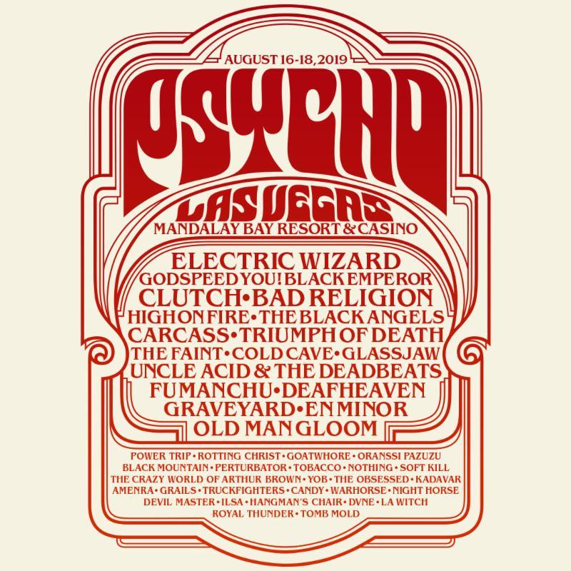 PSYCHO LAS VEGAS 2019 Adds Clutch, Electric Wizard, Bad