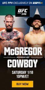 1 DSS ESPN PPV Live UFC 1.18.20 McGregorVsCowboy246 Static TuneIn LogoTextImage NA Buy Now Display Half-Page - ESPN FC- 300x600 300x600 NA nonDCO EN-150x300