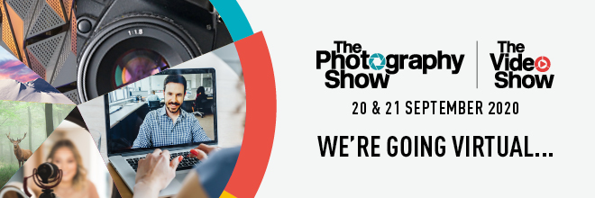 The Photography Show and The Video Show 2020