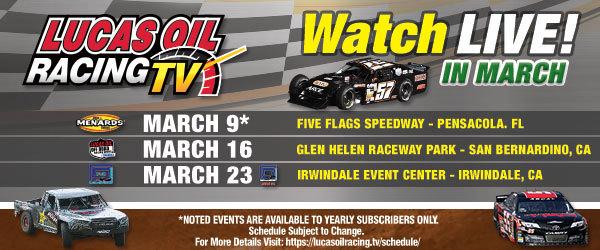 Lucas Oil Racing TV - March LIVE!