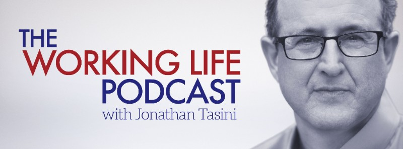 The Working Life Podcast with Jonathan Tasini