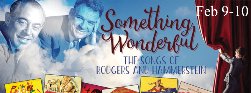 Feb 9-10 | Something Wonderful: The Songs of Rodgers and Hammerstein