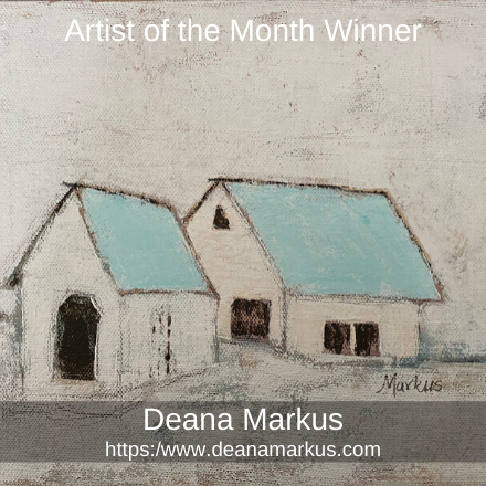 Deana Markus - Artist of the Month
