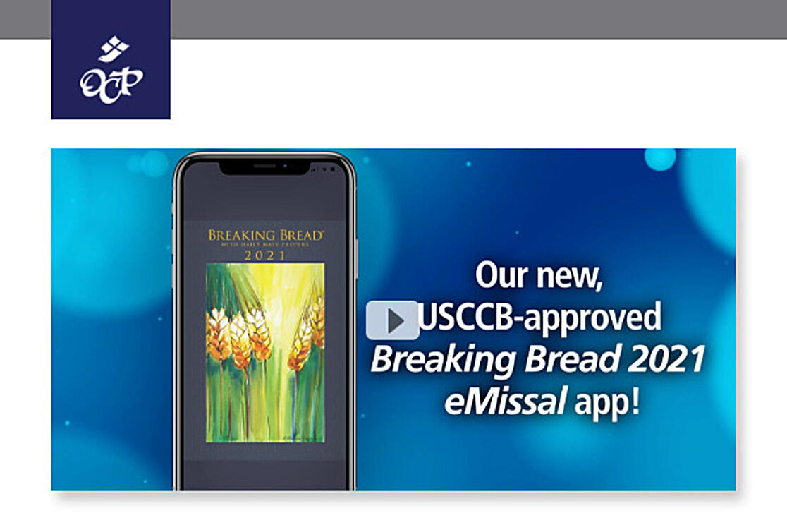 Our new USCCB-approved Breaking Bread 2021 eMissal app