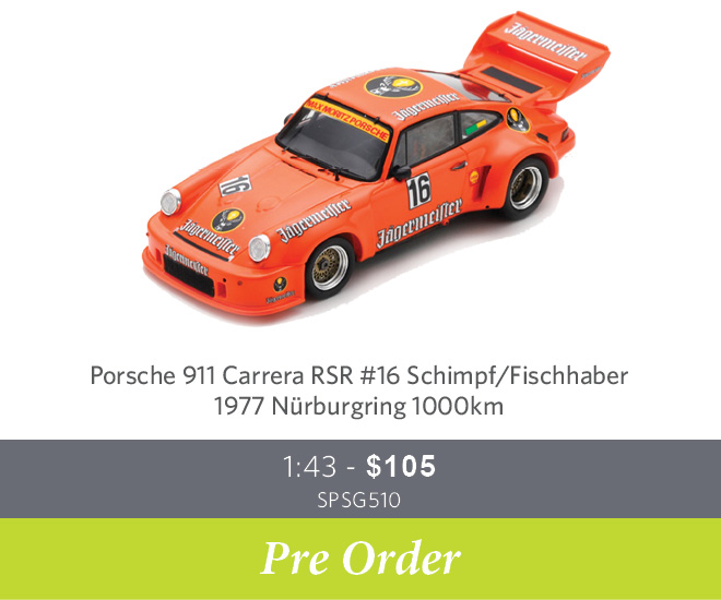 Porsche 911 Carrera RSR #16 Schimpf / Fischhaber – 1977 Nürburgring 1000km Ltd Ed. of 750 1:43 - $105 SPSG510 - Pre Order Now
