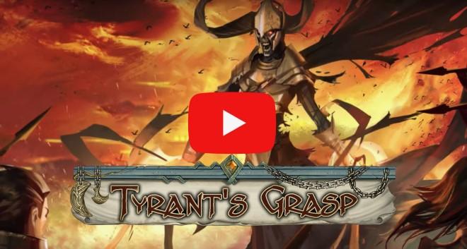 Tyrant's Grasp Trailer