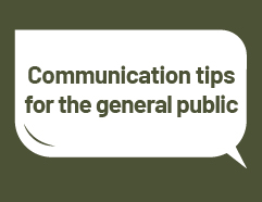 Communication tips for the general public