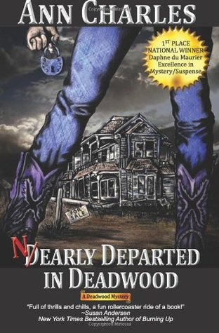 Nearly Departed in Deadwood by Ann Charles