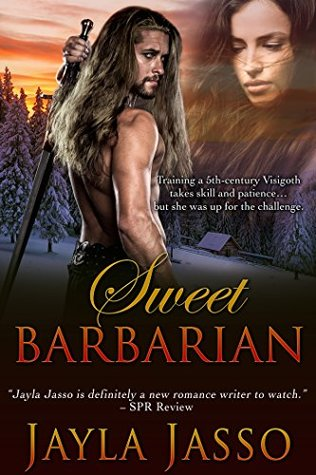Sweet Barbarian by Jayla Jasso