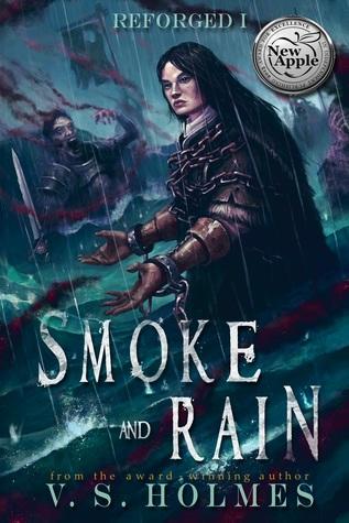 Smoke and Rain by V.S. Holmes