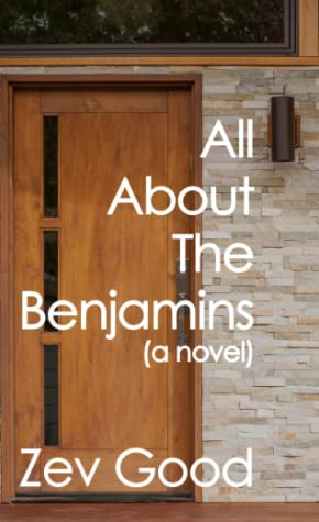 All About The Benjamins by Zev Good