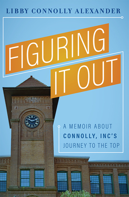 Figuring It Out by Libby Connolly Alexander