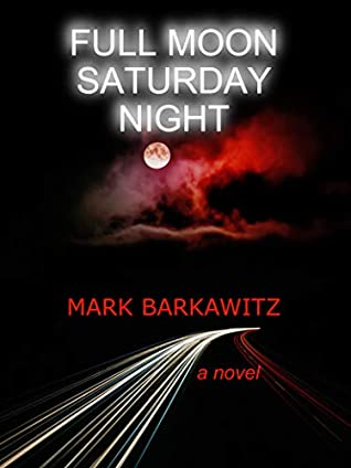 Full Moon Saturday Night by Mark Barkawitz