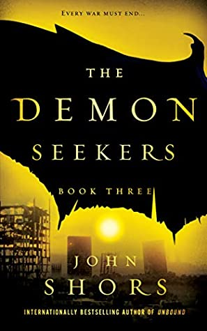 The Demon Seekers by John Shors