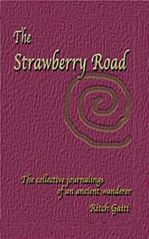 The Strawberry Road by Ritch Gaiti