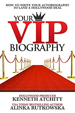Your VIP Biography by Alinka Rutkowska and Kennet...