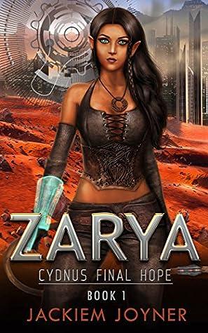 ZARYA; Last Hope for her parents and Cydnus by Jackiem Joyner