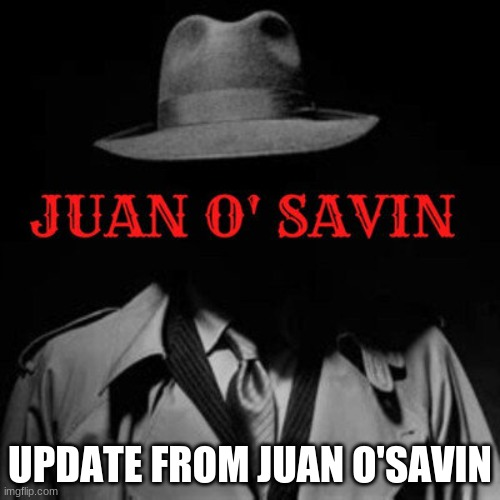 Major Intelligence Update From Juan O'Savin (Video)