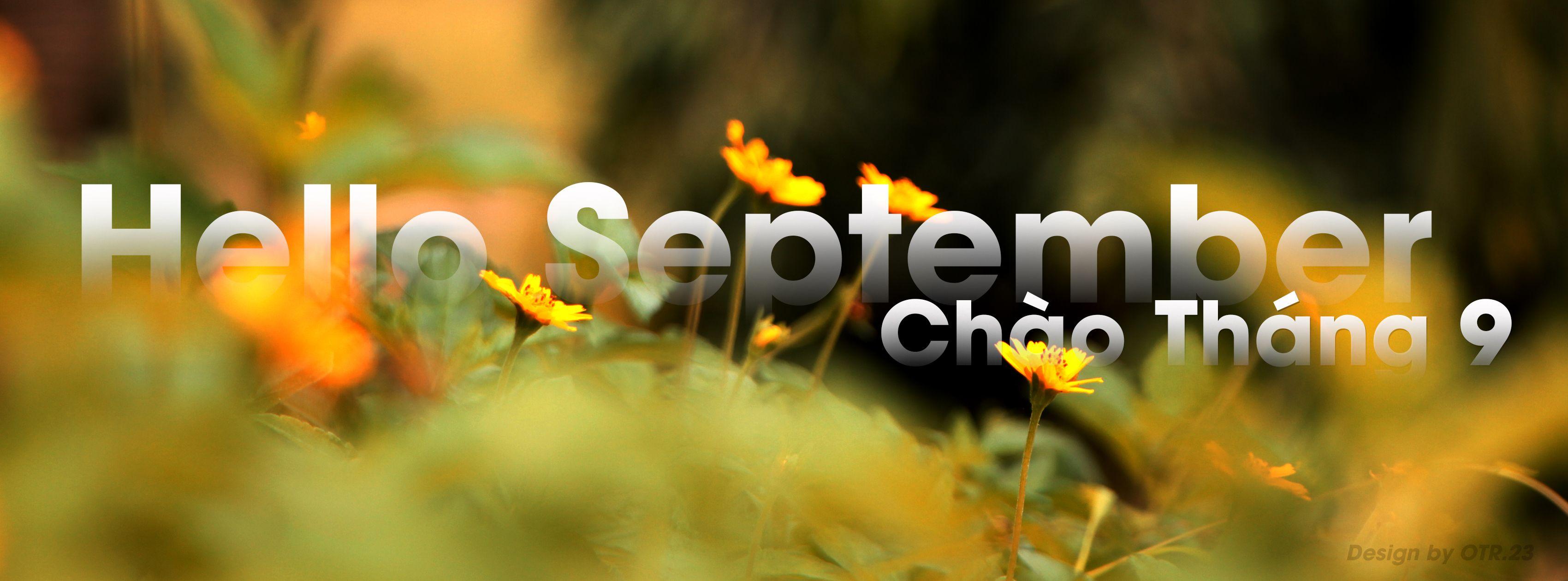 Hello September - Chào Tháng 9