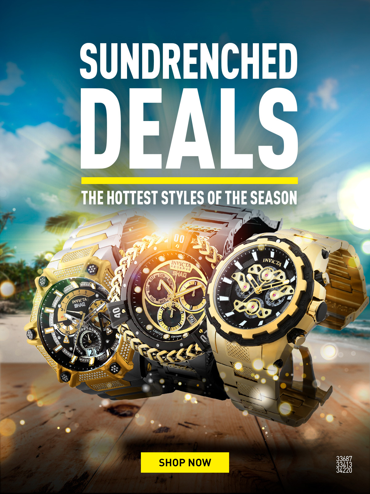 Sundrenched Deals. The Hottest Styles of the season
