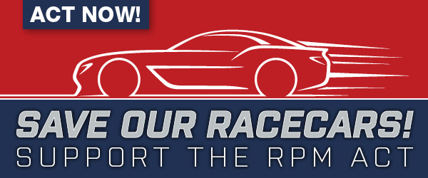 Save Our Racdecars! Support the RPM Act
