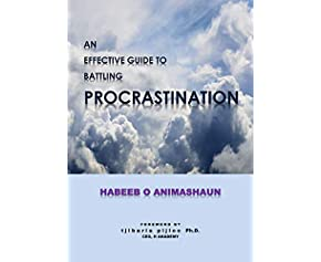 An Effective Guide to Battling Procrastination