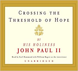 Crossing the Threshold of Hope: Pope John Paul II: 0090129440863 ...