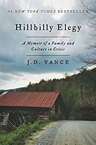 Hardcover Hillbilly Elegy : A Memoir of a Family and Culture in Crisis Book