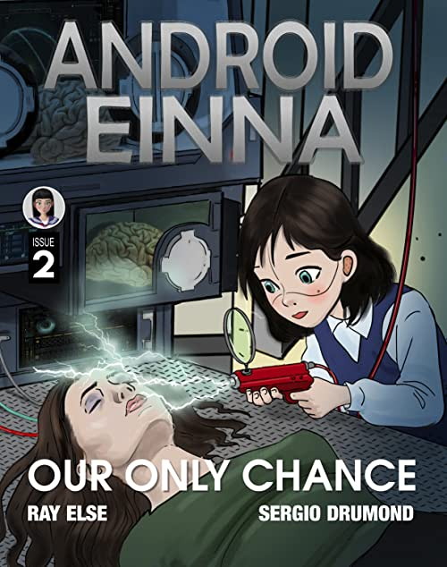 ANDROID EINNA: Our Only Chance #2