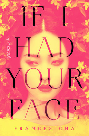 The cover of the book If I Had Your Face