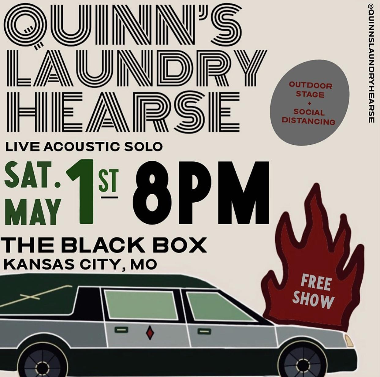 SAT, MAY 1: QUINNS LAUNDRY HEARSE