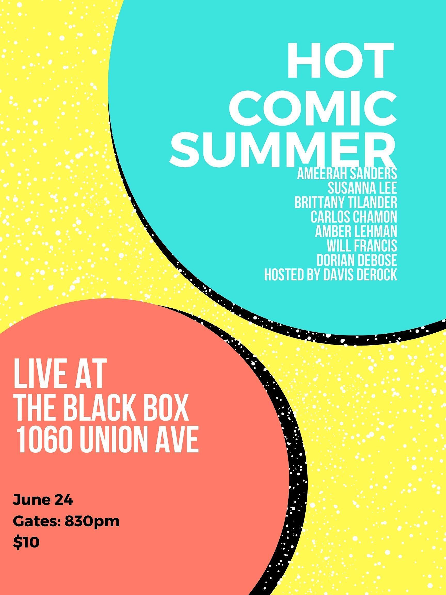 THU, JUN 24 - Hot Comic Summer