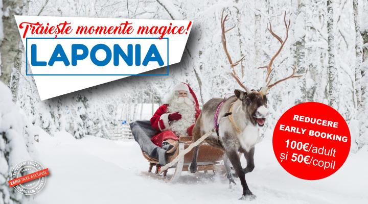 Early booking Craciun 2021 in Laponia - Rovaniemi - la Mos Craciun - avion inclus - rezervari online