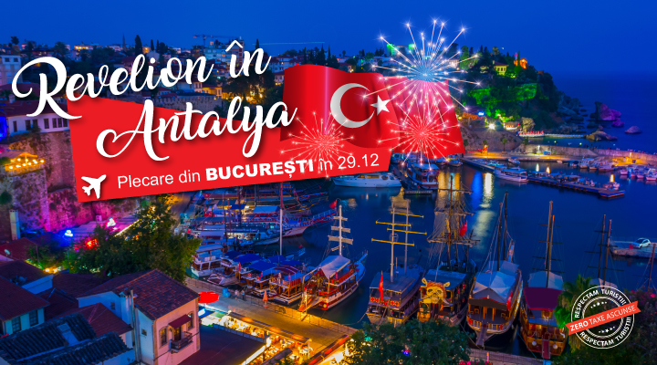 Reverlion 2021 - 2022 in Antalya - charter avion - zbor din Bucuresti - Preturi de la 454 €