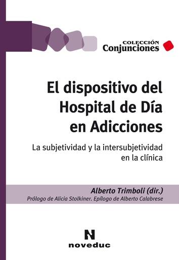 LIBRO: Dispositivo del Hospital de Día en Adicciones